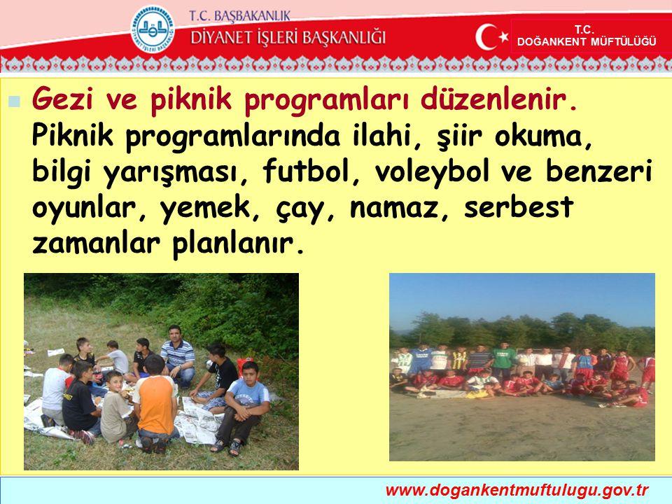 Gezi ve piknik programları düzenlenir. Piknik programlarında ilahi, şiir okuma, bilgi yarışması, futbol, voleybol ve benzeri oyunlar, yemek, çay, nama