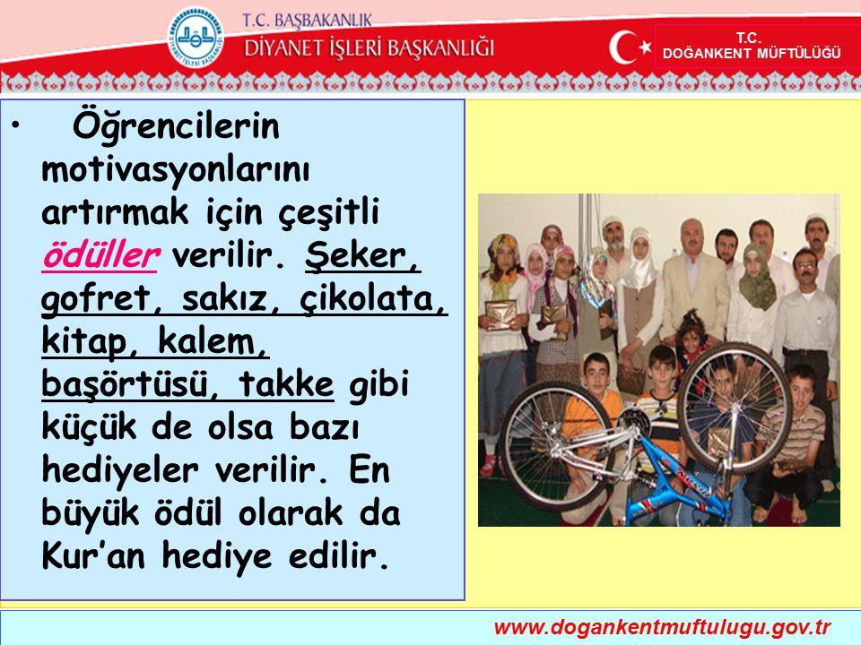 www.dogankentmuftulugu.gov.tr T.C. DOĞANKENT MÜFTÜLÜĞÜ Öğrencilerin motivasyonlarını artırmak için çeşitli ödüller verilir. Şeker, gofret, sakız, çiko