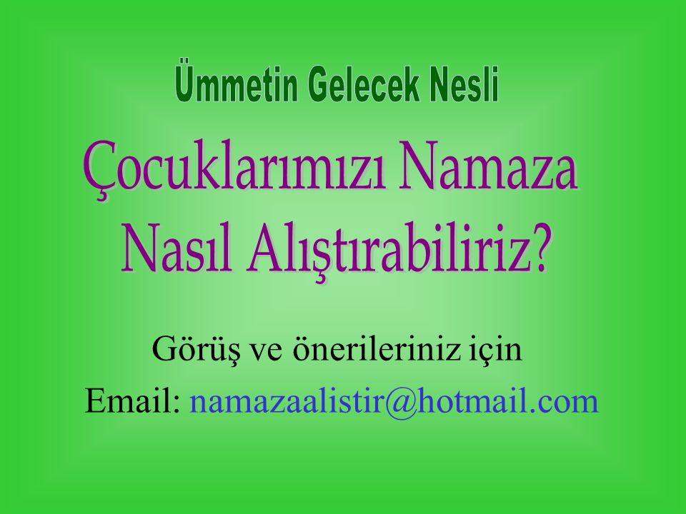 Görüş ve önerileriniz için Email: namazaalistir@hotmail.com
