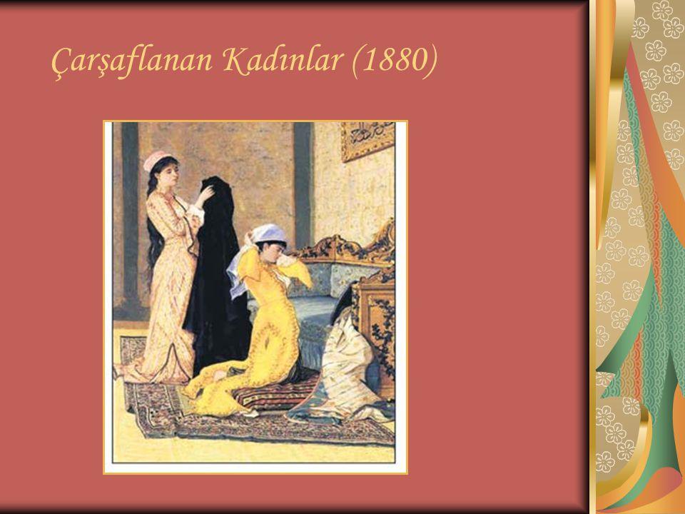Çarşaflanan Kadınlar (1880)