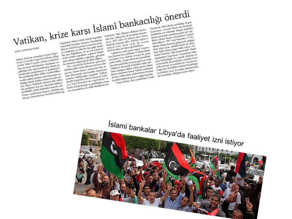 İslami bankalar Libya'da faaliyet izni istiyor