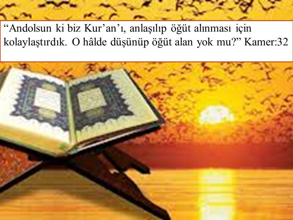 Andolsun ki biz Kur'an'ı, anlaşılıp öğüt alınması için kolaylaştırdık.