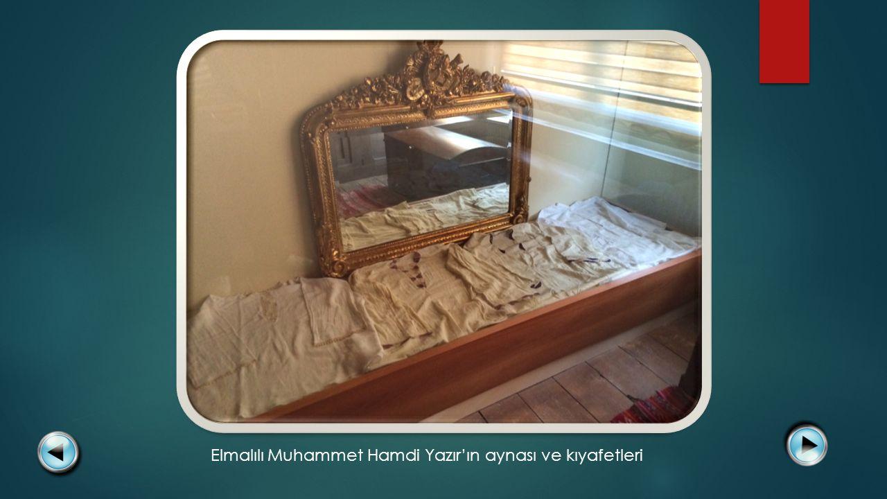 Elmalılı Muhammet Hamdi Yazır'ın aynası ve kıyafetleri