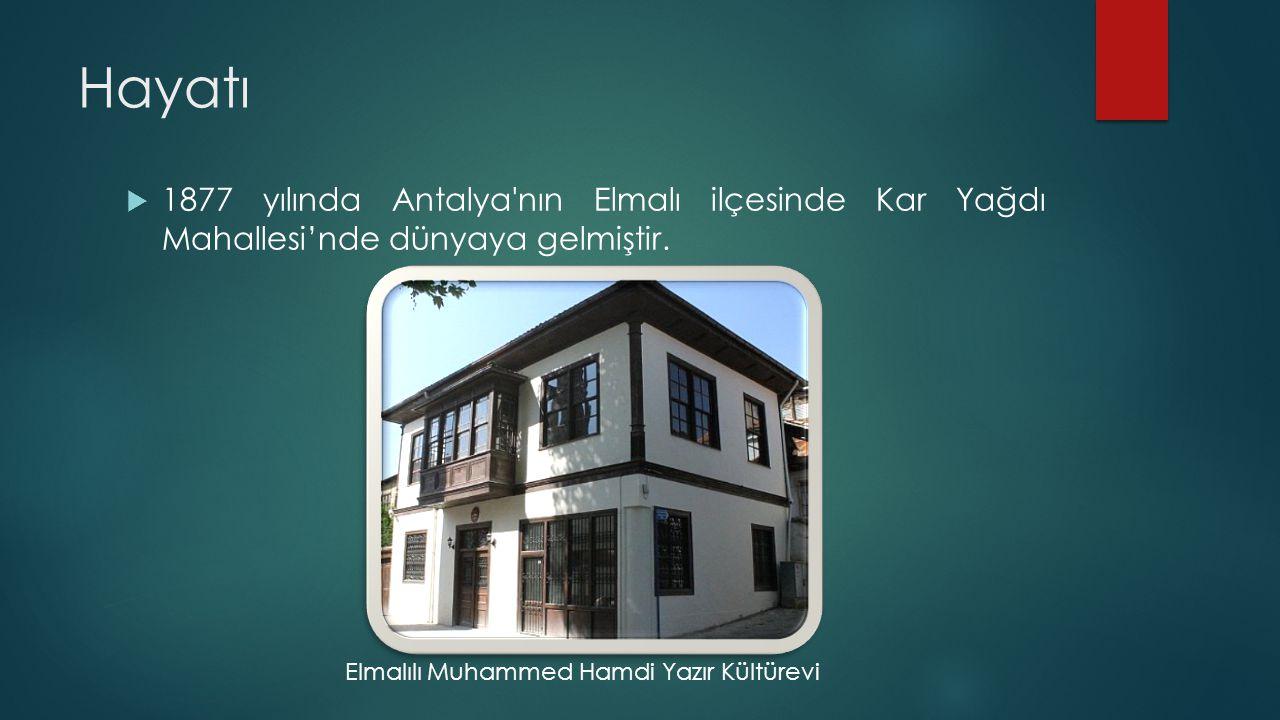 Hayatı  1877 yılında Antalya'nın Elmalı ilçesinde Kar Yağdı Mahallesi'nde dünyaya gelmiştir. Elmalılı Muhammed Hamdi Yazır Kültürevi