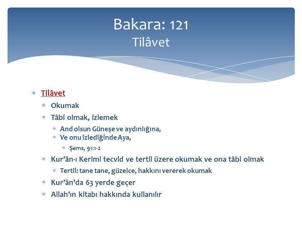 Kıraat Tâbi olma Tilâvet Bakara: 121 Tilâvet