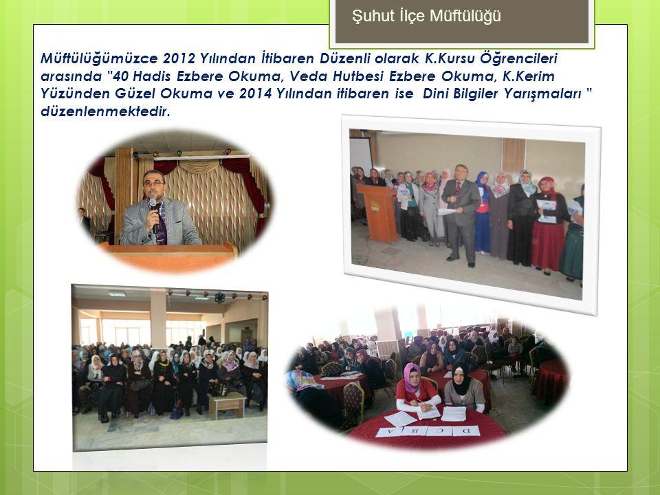 Müftülüğümüzce 2012 Yılından İtibaren Düzenli olarak K.Kursu Öğrencileri arasında