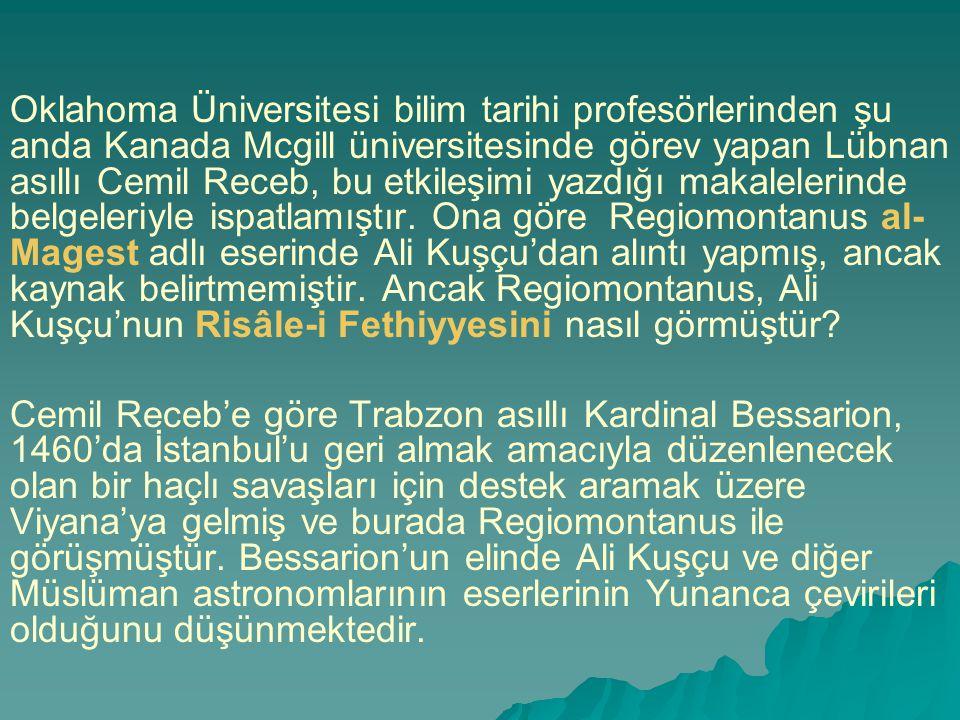 Oklahoma Üniversitesi bilim tarihi profesörlerinden şu anda Kanada Mcgill üniversitesinde görev yapan Lübnan asıllı Cemil Receb, bu etkileşimi yazdığı