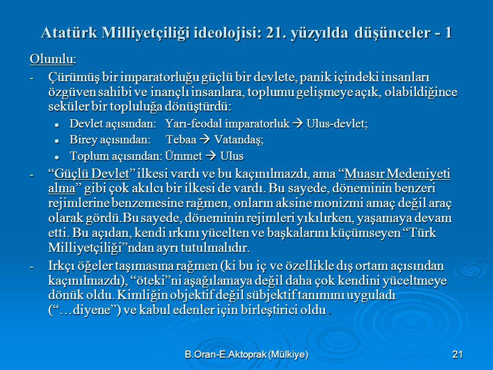 B.Oran-E.Aktoprak (Mülkiye)21 Atatürk Milliyetçiliği ideolojisi: 21.