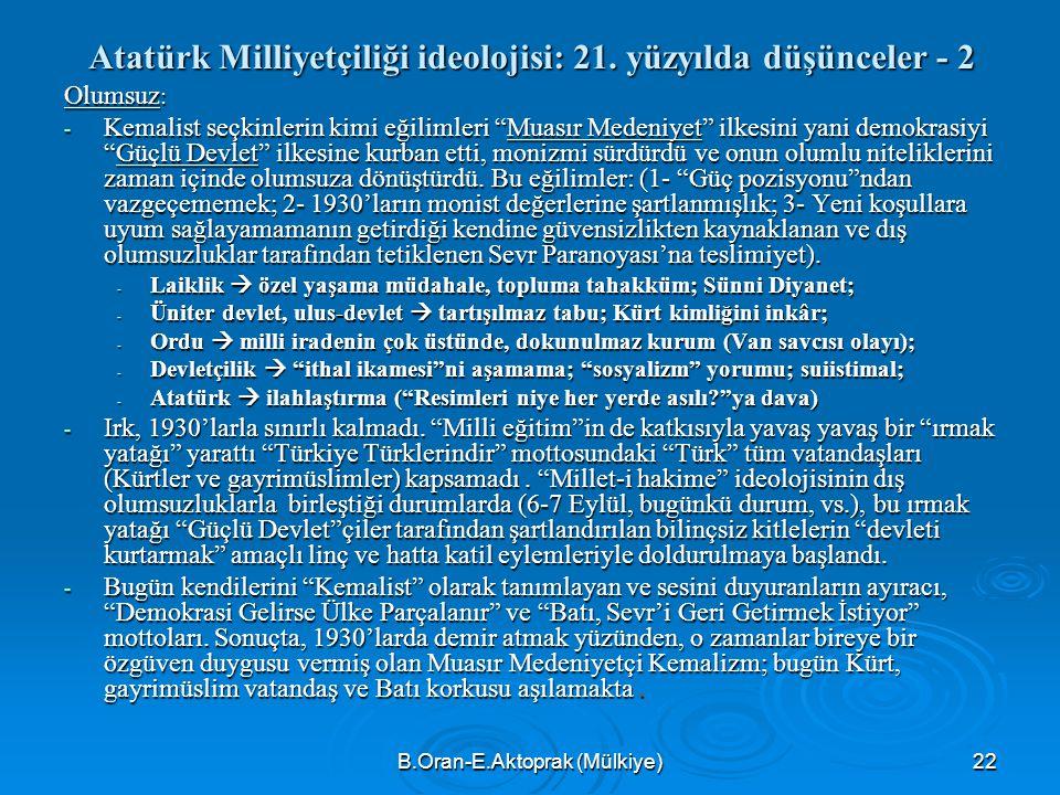 B.Oran-E.Aktoprak (Mülkiye)22 Atatürk Milliyetçiliği ideolojisi: 21.