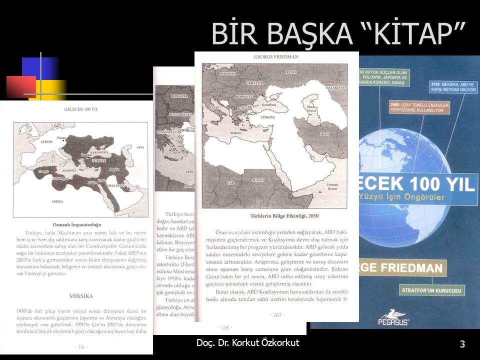 """BİR BAŞKA """"KİTAP"""" Doç. Dr. Korkut Özkorkut 3"""