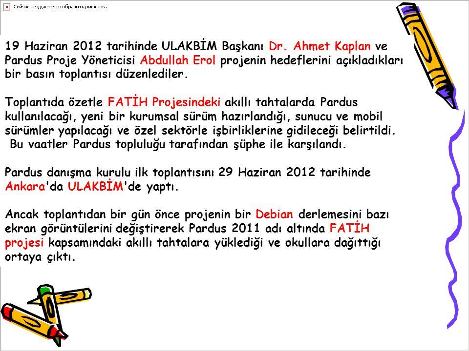 19 Haziran 2012 tarihinde ULAKBİM Başkanı Dr. Ahmet Kaplan ve Pardus Proje Yöneticisi Abdullah Erol projenin hedeflerini açıkladıkları bir basın topla