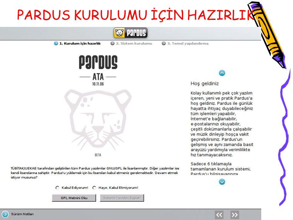 PARDUS KURULUMU İÇİN HAZIRLIK
