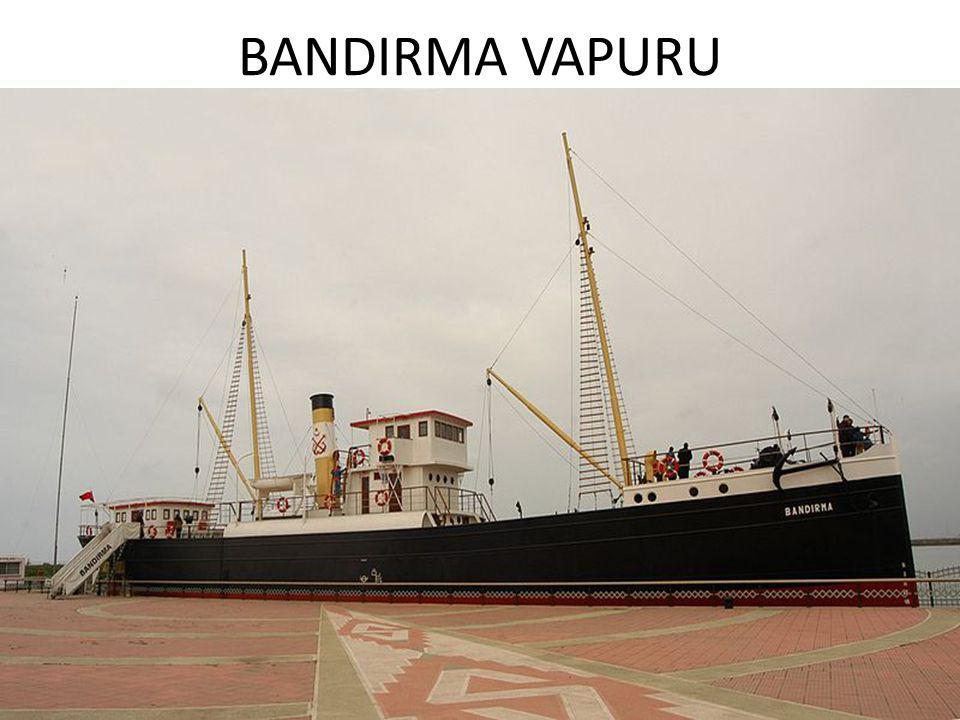 BANDIRMA VAPURU