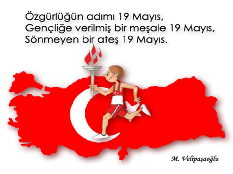 GENÇLİK VE SPOR BAYRAMIDIR; Atatürk Millî Mücadele sıralarında Türk milletini ileri götürecek olanların ve köhnemiş fikirlere karşı gelecek olanların genç fikirler olduğunu görmüştü.