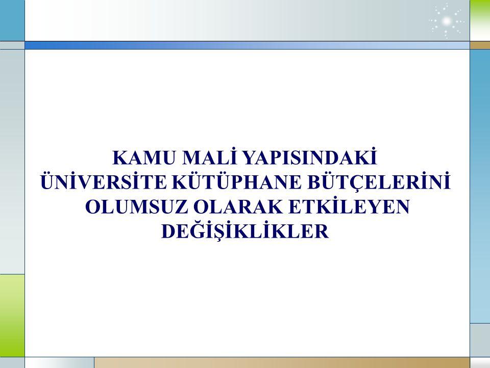 Türkiye'nin Genel Bütçeli İdareler, Özel Bütçeli İdareler ve Düzenleyici ve Denetleyici Kurumlar Bütçesi Toplamı ile Yükseköğretim Kurumları Bütçesinin Yıllara Göre Dağılımı YıllarTürkiye Bütçesi (Toplam) Yükseköğretim Kurumları Bütçesi (Toplam)Oranı (%) 2008233.956.370.463 TL7.290.795.650 TL3,12 2009276.088.760.474 TL8.729.104.225 TL3,16 2010301.656.587.292 TL9.337.141.600 TL3,10 2011335.149.875.830 TL11.484.800.500 TL3,43 2012 1 377.666.625.921 TL12.743.603.000 TL3,37 NOT: 2012 Yılı Bütçesi kanunlaşmadı, ilgili rakamlar TBMM'de görüşülen tasarı rakamlarıdır.