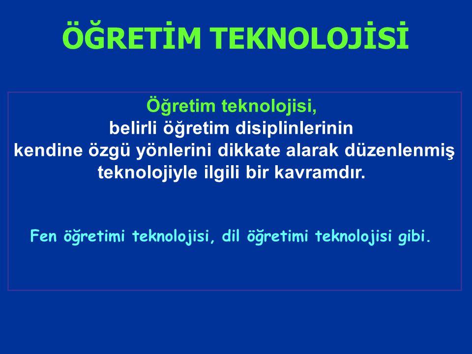 Öğretim teknolojisi, belirli öğretim disiplinlerinin kendine özgü yönlerini dikkate alarak düzenlenmiş teknolojiyle ilgili bir kavramdır. Fen öğretimi