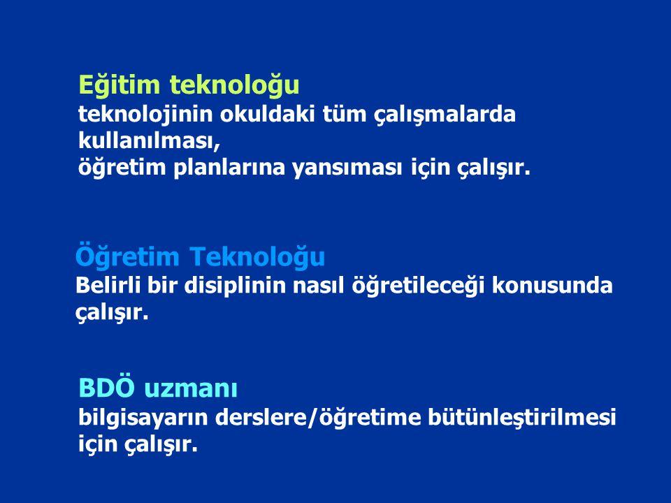 Öğretim Teknoloğu Belirli bir disiplinin nasıl öğretileceği konusunda çalışır. Eğitim teknoloğu teknolojinin okuldaki tüm çalışmalarda kullanılması, ö