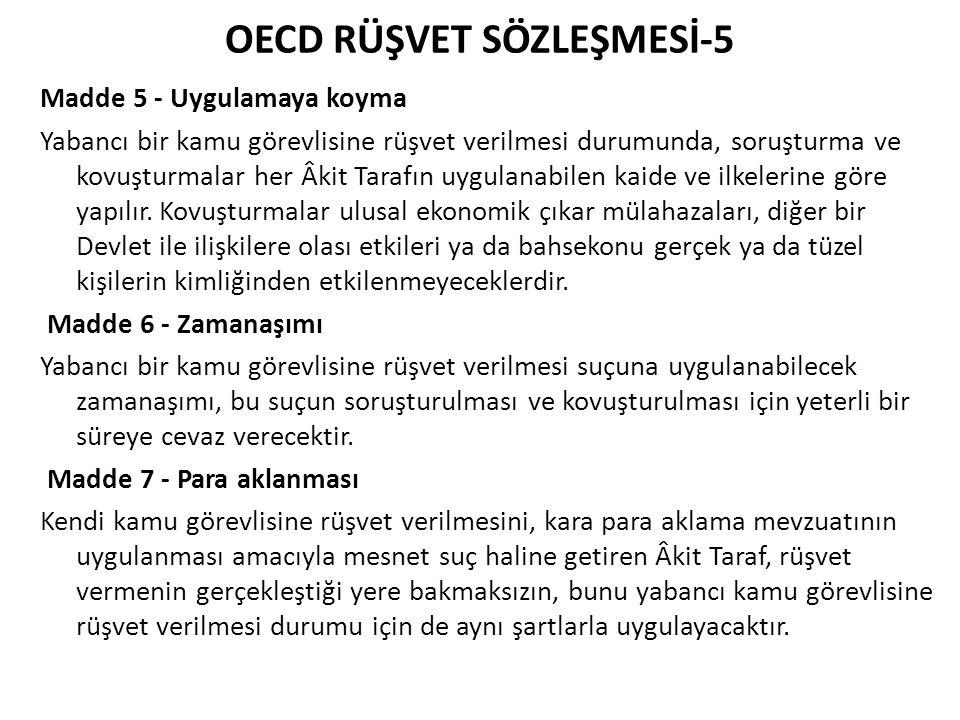 OECD RÜŞVET SÖZLEŞMESİ-6 Madde 8 - Muhasebe kuralları 1.