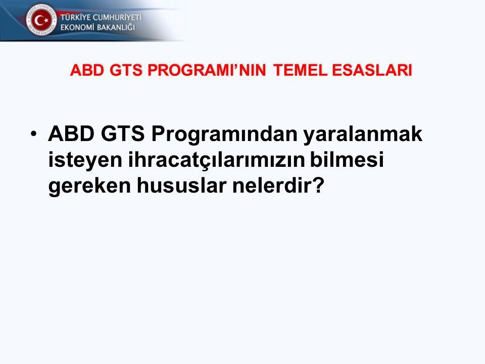 GTS Çerçevesinde Hangi İhracat Gümrükten Muaf Uygulamaya Tabidir.