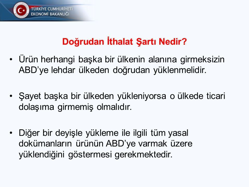 ABD/ GTS TİCARETİ I. ABD'nin Toplam GTS İthalatı II. Türkiye ile Ticaret