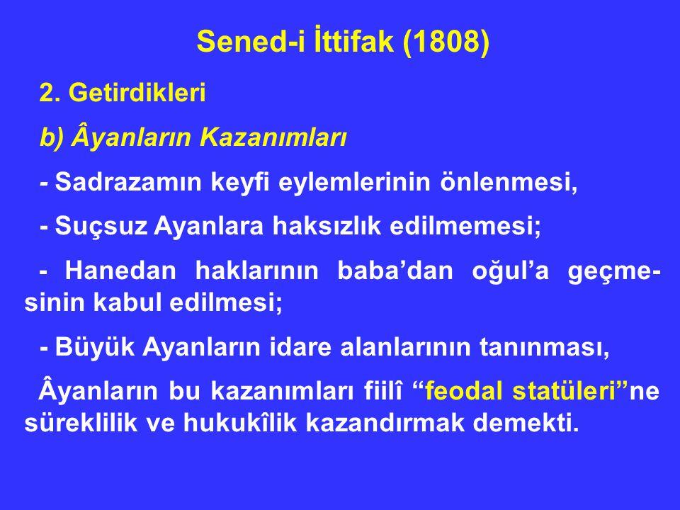 39/64 Yasama Organı: Meclis-i Umumî a) Heyet-i Âyan: - Günümüzün senatolarına tekabül eden bir ikinci meclistir.