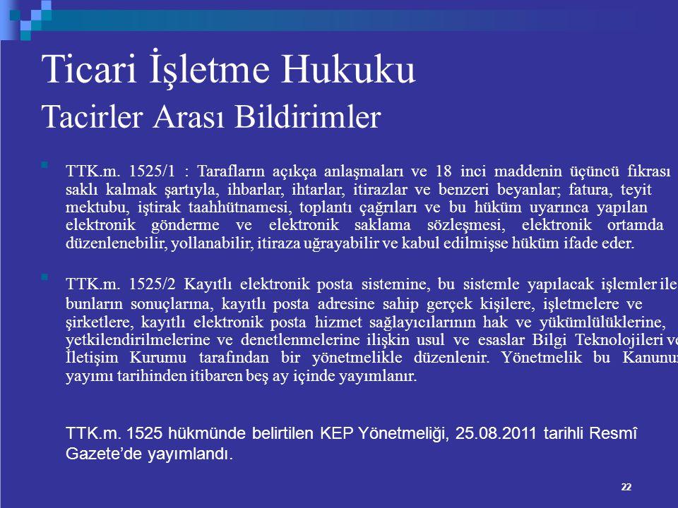 Ticari İşletme Hukuku Tacirler Arası Bildirimler TTK.m.