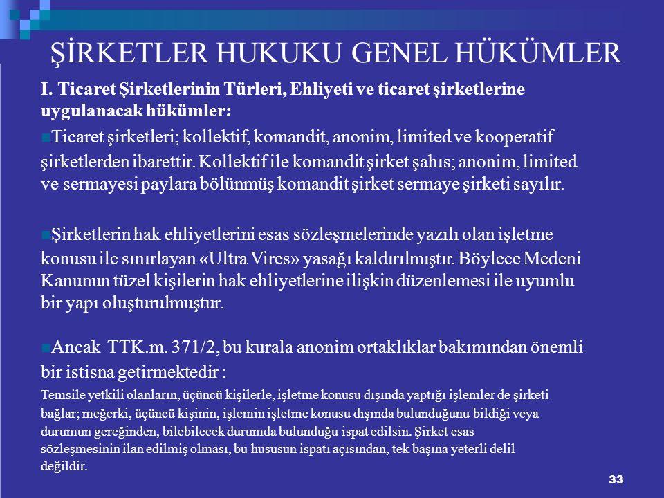 ŞİRKETLER HUKUKU GENEL HÜKÜMLER I.