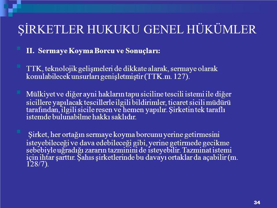 ŞİRKETLER HUKUKU GENEL HÜKÜMLER II.