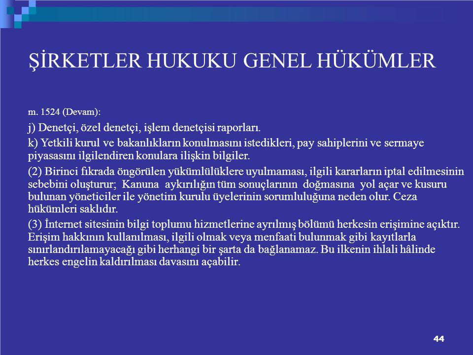 ŞİRKETLER HUKUKU GENEL HÜKÜMLER m.