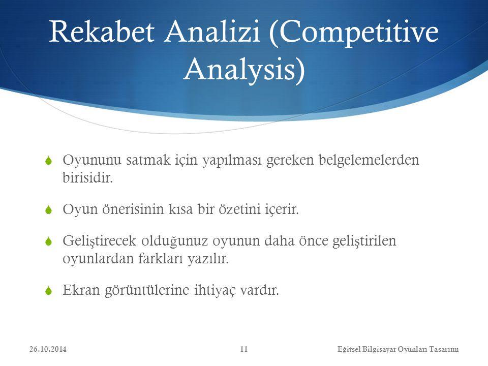 Rekabet Analizi (Competitive Analysis)  Oyununu satmak için yapılması gereken belgelemelerden birisidir.  Oyun önerisinin kısa bir özetini içerir. 