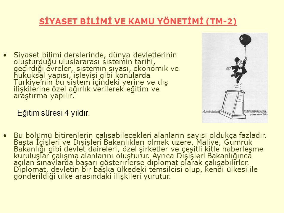 SİYASET BİLİMİ VE KAMU YÖNETİMİ (TM-2) Siyaset bilimi derslerinde, dünya devletlerinin oluşturduğu uluslararası sistemin tarihi, geçirdiği evreler, sistemin siyasi, ekonomik ve hukuksal yapısı, işleyişi gibi konularda Türkiye'nin bu sistem içindeki yerine ve dış ilişkilerine özel ağırlık verilerek eğitim ve araştırma yapılır.