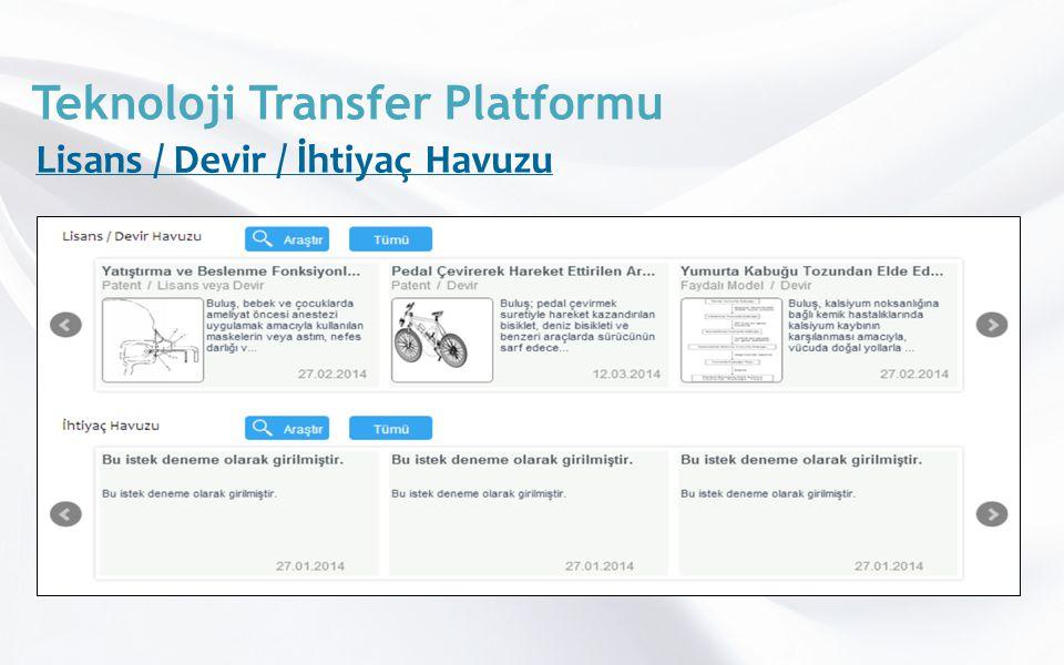 Teknoloji Transfer Platformu Lisans / Devir / İhtiyaç Havuzu