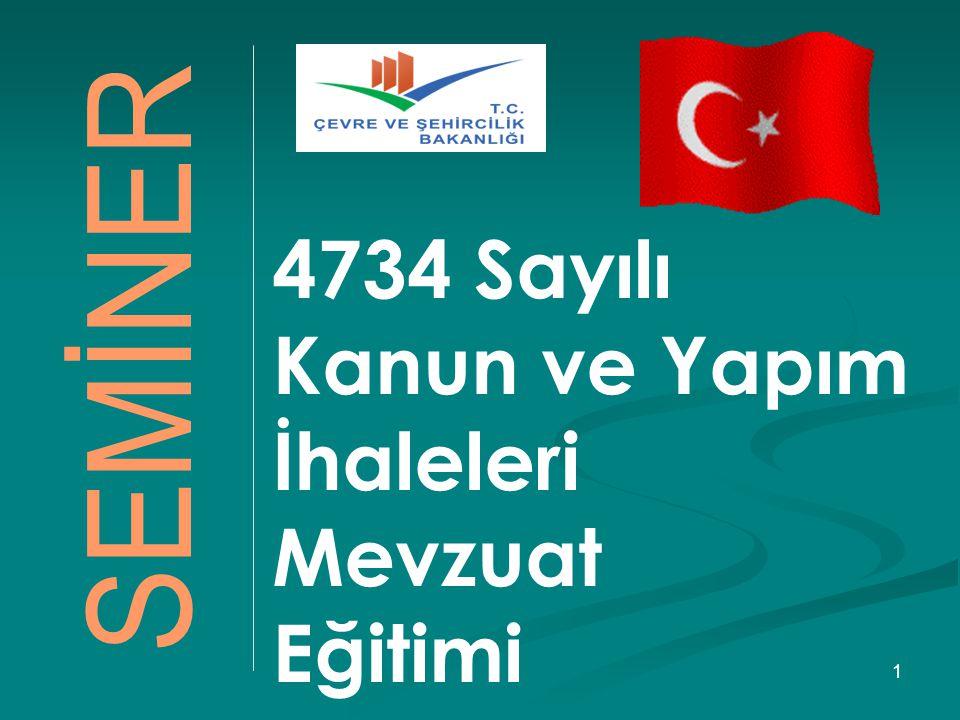 4734 Sayılı Kanun ve Yapım İhaleleri Mevzuat Eğitimi AMP Yazılım Ltd. Şti. © 2011 1