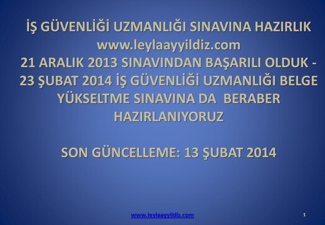 www.leylaayyildiz.com2 GÜNCEL MEVZUAT IN TOPARLANDIĞI TABLOLAR MAALESEF YOKTU.