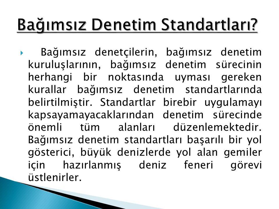  Kamu Gözetimi, Muhasebe ve Denetim Standartları Kurumu (KGK), 660 sayılı Kanun Hükmünde Kararnameyle (KHK) kendisine verilen Türkiye Denetim Standartlarını (TDS) yayımlama yetkisi çerçevesinde, Uluslararası Muhasebeciler Federasyonu (IFAC) tarafından yayımlanan uluslararası standartları referans alma stratejisini benimsemiştir.