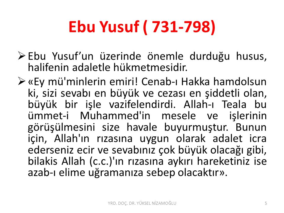 İbn-i Teymiye (1263-1328)  İbn Teymiyye bu tezini bir hadise dayandırarak kanıtlamaya çalışmaktadır: Kim daha ehil olanı varken başkasına verirse, Allah ve Peygamberine hainlik etmiş olur .