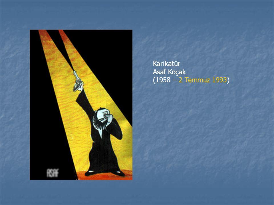 Karikatür Asaf Koçak (1958 – 2 Temmuz 1993)