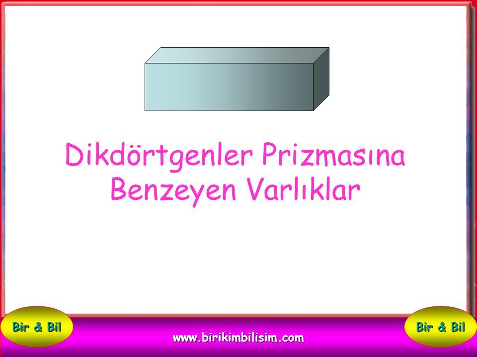 Aşağıdaki varlıklardan küpe benzemeyeni söyleyiniz. Kutu harf küpü pil www.birikimbilisim.com Bir & Bil