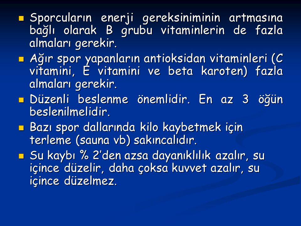 Sporcuların enerji gereksiniminin artmasına bağlı olarak B grubu vitaminlerin de fazla almaları gerekir.