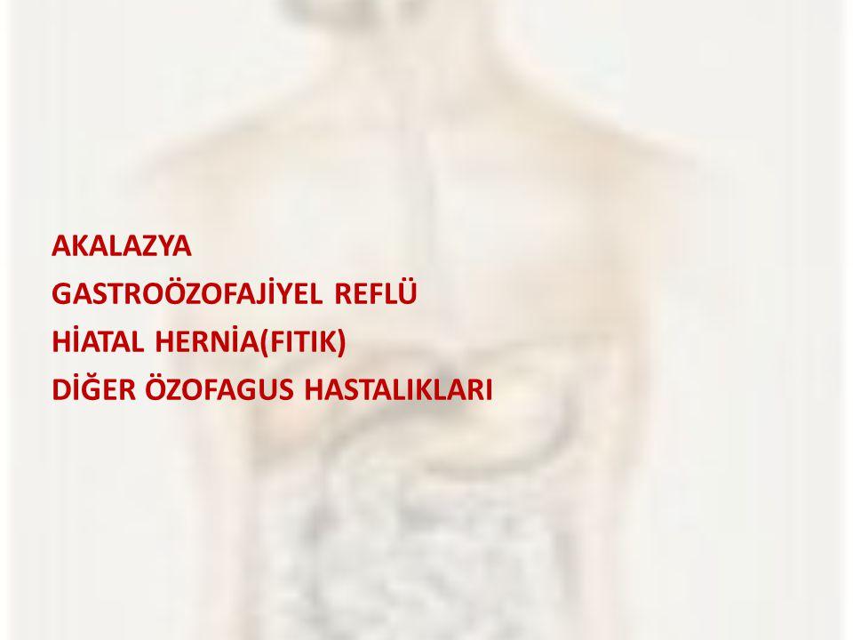 AKALAZYA  Özofagusun motor hastalığıdır  Gevşeme yetersizliği  Özofagusun düz kasları arasındaki sinir ağının bozulması  20-40 yaşlarda daha çok görülür.