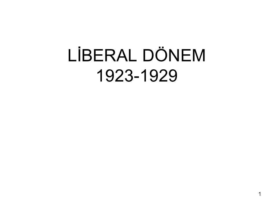 LİBERAL DÖNEM 1923-1929 1