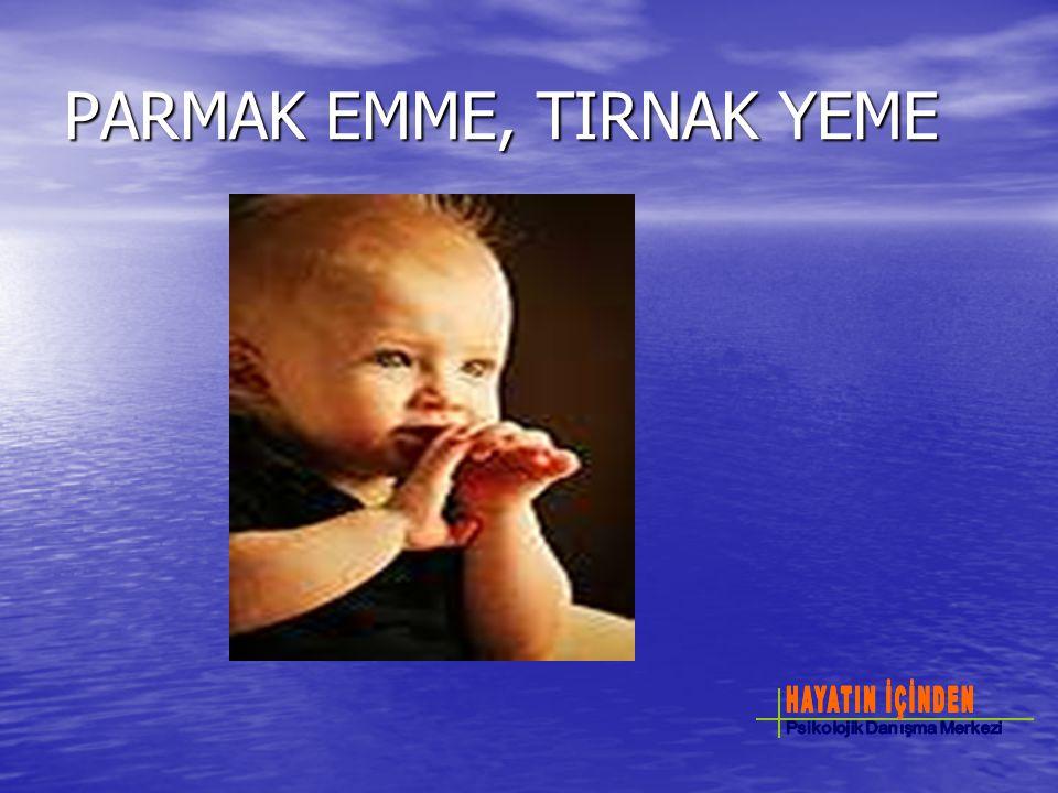 PARMAK EMME, TIRNAK YEME