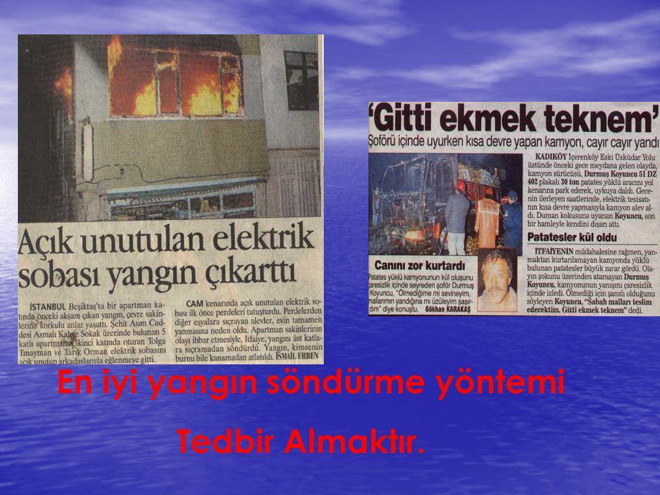  Elektrik Sebepli Yangınlar : Elektrik akım kaçağının etrafa yayılması ve elektrik çarpması kazalarının meydana gelmesine neden olan yangınlardır.