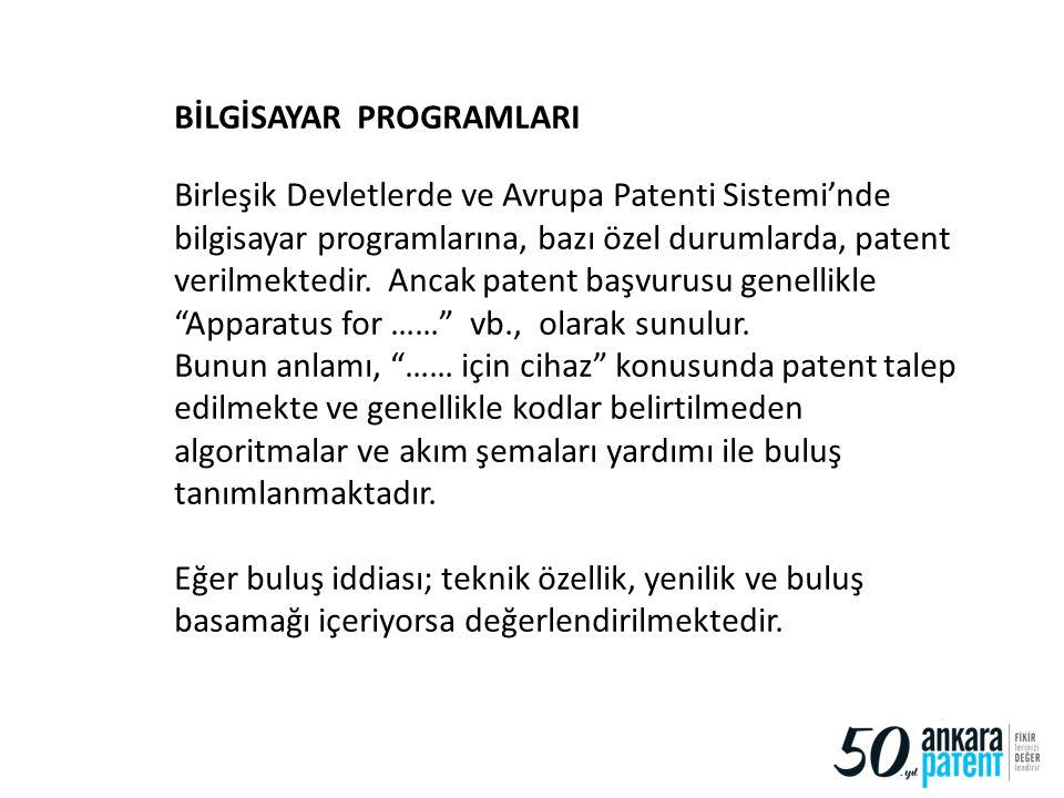 19 BİLGİSAYAR PROGRAMLARI Birleşik Devletlerde ve Avrupa Patenti Sistemi'nde bilgisayar programlarına, bazı özel durumlarda, patent verilmektedir. Anc