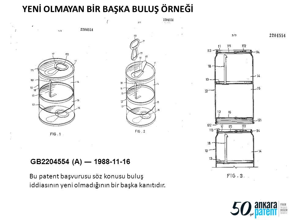86 GB2204554 (A) ― 1988-11-16 Bu patent başvurusu söz konusu buluş iddiasının yeni olmadığının bir başka kanıtıdır. YENİ OLMAYAN BİR BAŞKA BULUŞ ÖRNEĞ