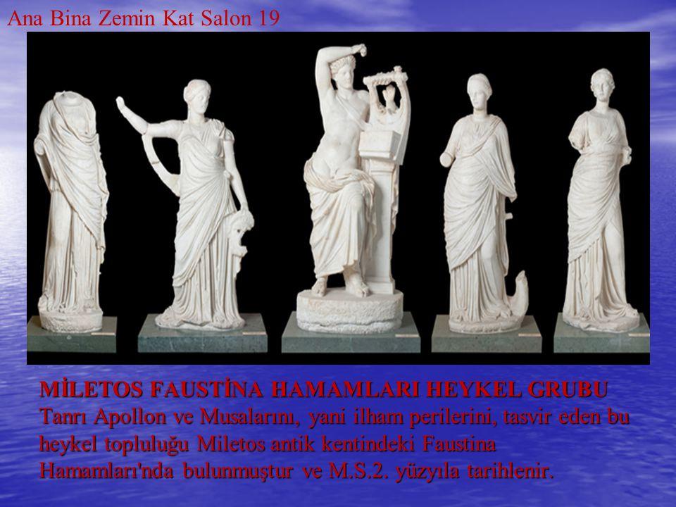 MİLETOS FAUSTİNA HAMAMLARI HEYKEL GRUBU Tanrı Apollon ve Musalarını, yani ilham perilerini, tasvir eden bu heykel topluluğu Miletos antik kentindeki F