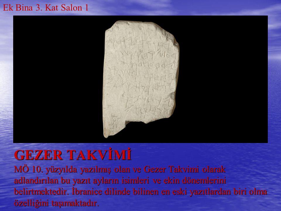 GEZER TAKVİMİ MÖ 10. yüzyılda yazılmış olan ve Gezer Takvimi olarak adlandırılan bu yazıt ayların isimleri ve ekin dönemlerini belirtmektedir. İbranic