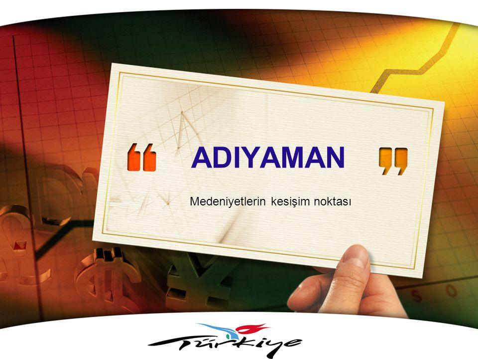 LOGO www.themegallery.com Medeniyetlerin kesişim noktası ADIYAMAN