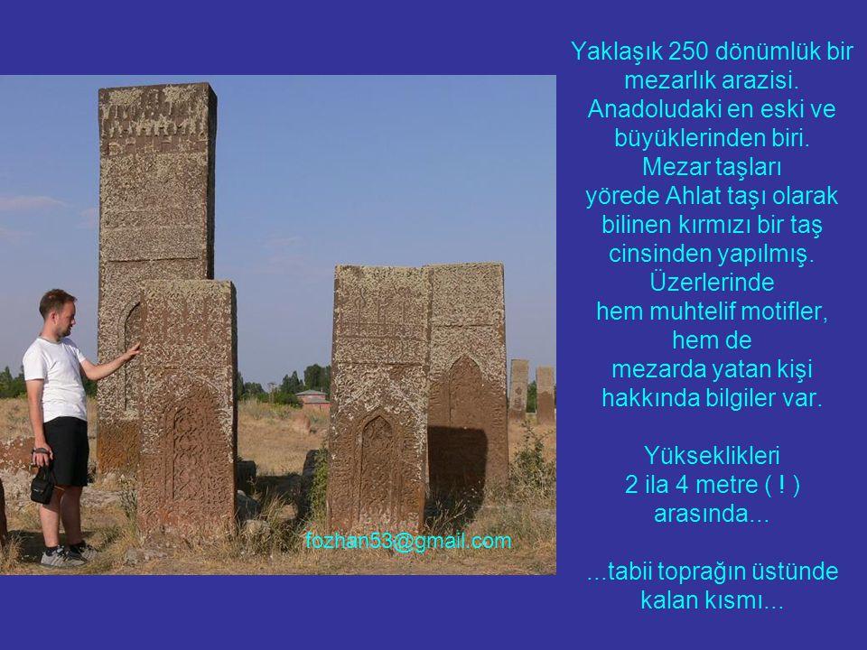 Yaklaşık 250 dönümlük bir mezarlık arazisi. Anadoludaki en eski ve büyüklerinden biri.