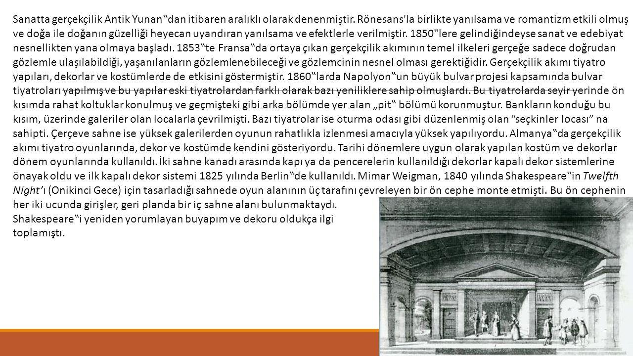 """Sanatta gerçekçilik Antik Yunan""""dan itibaren aralıklı olarak denenmiştir. Rönesans'la birlikte yanılsama ve romantizm etkili olmuş ve doğa ile doğanın"""